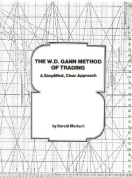 The W.D. Gann Method of Trading