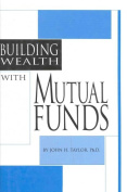 Building Wealth with Mutual Funds