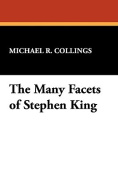 Many Facets of Stephen King