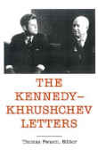 The Kennedy-Khrushchev Letters (Top Secret