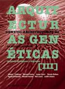 Genetic Architectures III/Arquitecturas Geneticas III [Spanish]