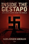 Inside the Gestapo