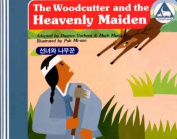 1. the Woodcutter and the Heavenly Maiden / the Firedogs