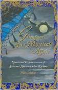 Glimpses of a Mystical Affair