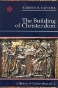 Building of Christendom