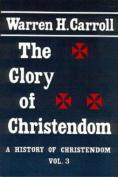 Glory of Christendom