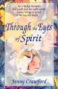 Through the Eyes of Spirit