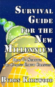 Survival Guide for the New Millennium
