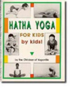 Hatha Yoga for Kids - by Kids!