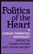 Politics of the Heart