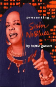 Presenting...Sister No Blues