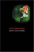 Stubborn (Field Poetry)