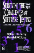 Surviving the Top-ten Challenges of Software Testing