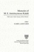 Memoirs of Amirteymour Kalali, Tribal Leader, Majles Deputy, Cabinet Minister