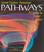 Secret Native American Pathways