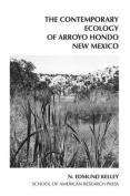 The Contemporary Ecology of Arroyo Hondo Pueblo