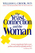Yeast Connection and the Woman
