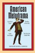 American Melodrama: Four Plays