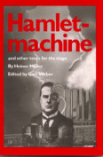 Hamletmachine and Other Texts for the Stage