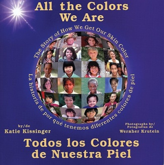 All the Colours We are: The Story of How We Get Our Skin Colour