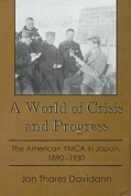 A World of Crisis and Progress
