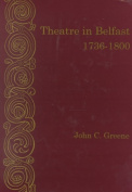Theatre in Belfast, 1736-1800