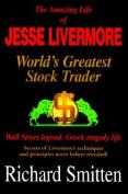 The Amazing Life of Jesse Livermore