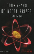 100+ Years of Nobel Prizes & More
