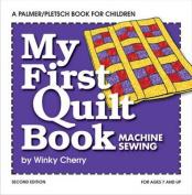 My First Quilt Book