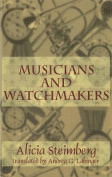 Musicans & Watchmakers