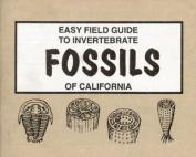 Easy Field Guide to Invertebrate Fossils of California