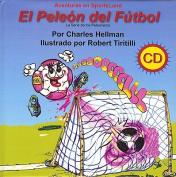 El Peleon del Futbol [Spanish]