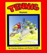 Tennis Humor