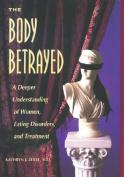 The Body Betrayed