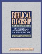 Biblical Eldership Mentor's Guide