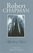 Robert Chapman: A Biography
