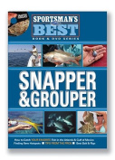 Snapper & Grouper [With DVD]