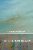 The Rivers of Heaven