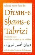 Selected Poems from Divan-e Shams-e Tabrizi