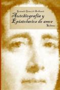 Autobiografia Y Epistolarios De Amor