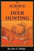 The Science of Deer Hunting