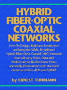 Hybrid Fiber-Optic Coaxial Networks