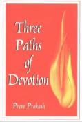 Three Paths of Devotion