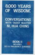 8000 Years of Wisdom