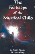 Footsteps of the Mystical Child