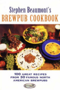 Stephen Beaumont's BrewPub Cookbook