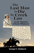 The Last Man to Die by Creek Law