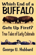 Which End of a Buffalo Gets Up First?