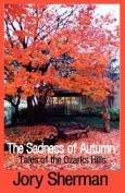 The Sadness of Autumn