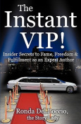 The Instant VIP
